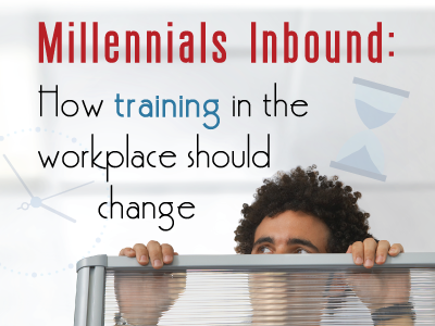 webinar banner: Millennials inbound: How training in the workplace should change