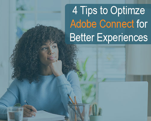Optimize Adobe Connect