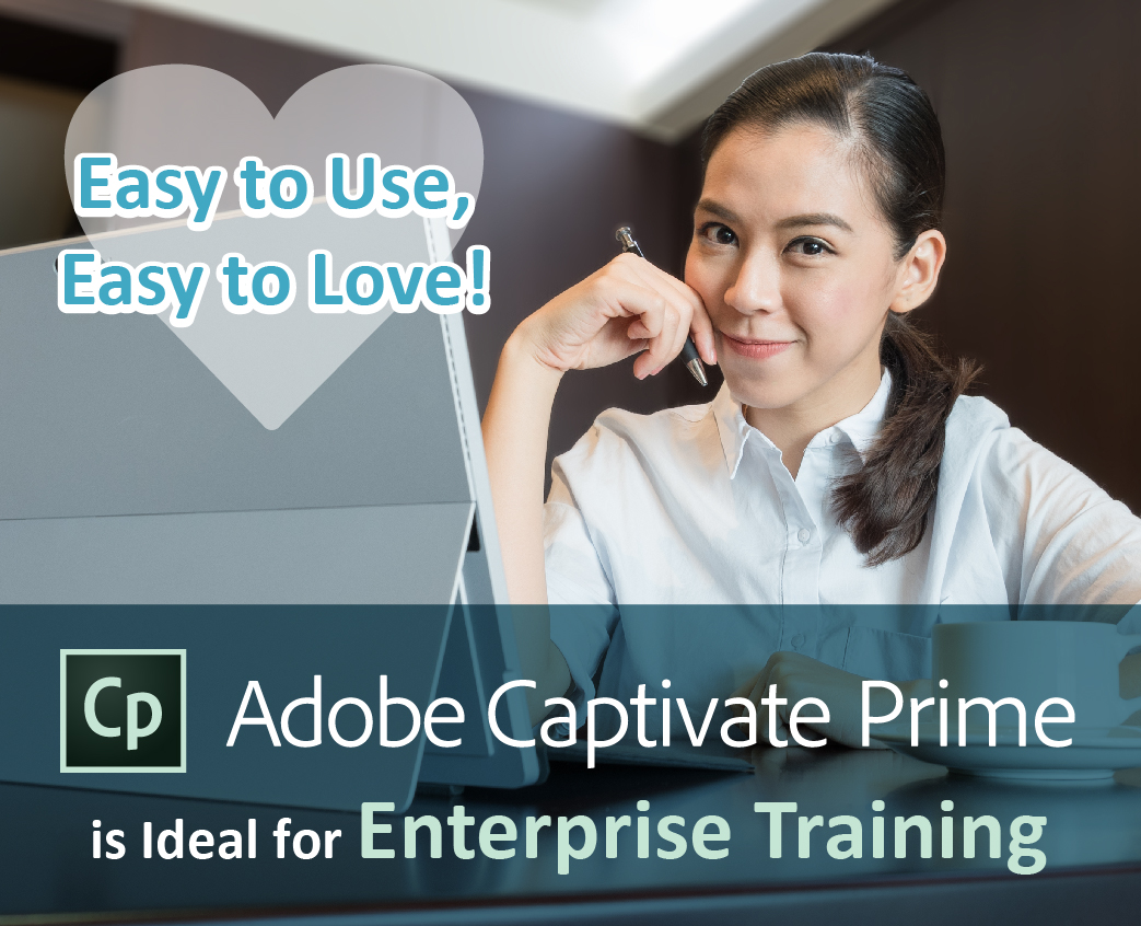adobe captivate prime is ideal for enterprise training