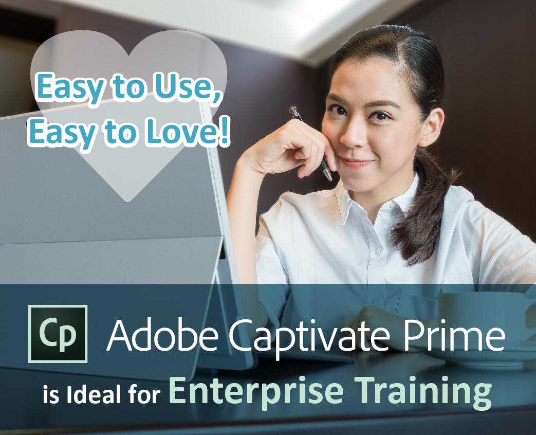 adobe captivate prime is ideal for enterprise training