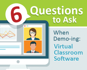questions to ask when demoing virtual classroom software