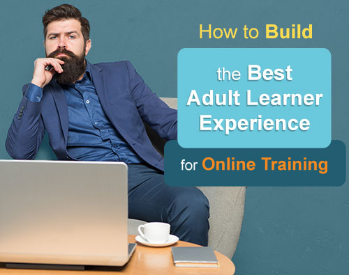 best adult learner experience